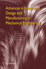 Advances in Integrated Design and Manufacturing in Mechanical Engineering
