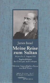 Meine Reise zum Sultan als Buch von James Israel