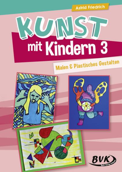 Kunst mit Kindern Band 3 als Buch