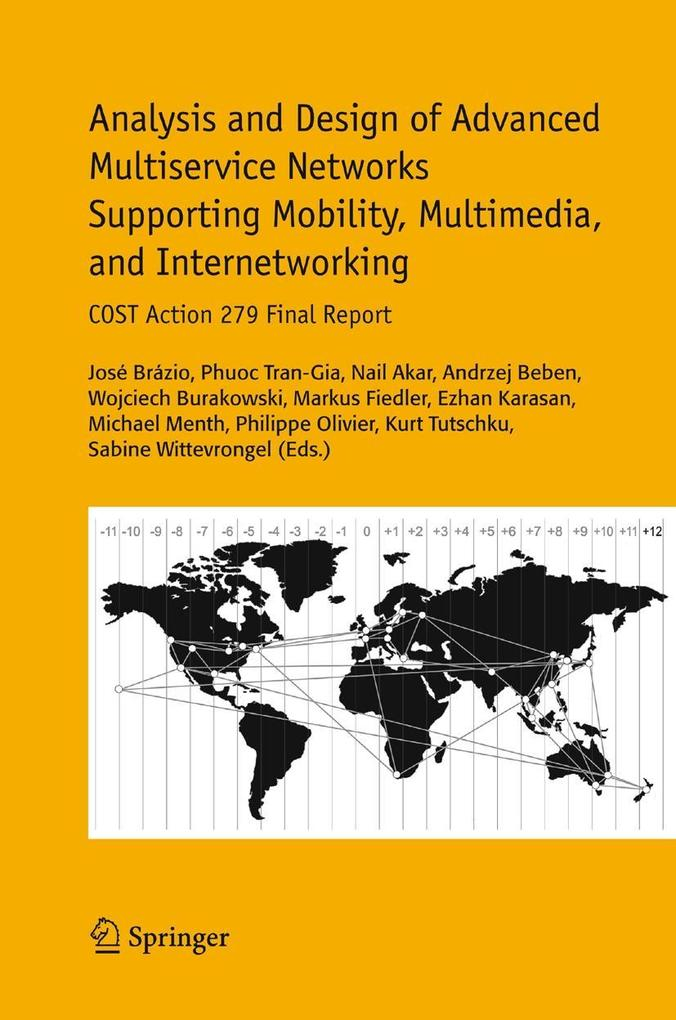 Analysis and Design of Advanced Multiservice Networks Supporting Mobility, Multimedia, and Internetworking als Buch von