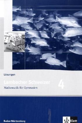 Lambacher Schweizer. 8. Schuljahr. Lösungen. Baden-Württemberg als Buch