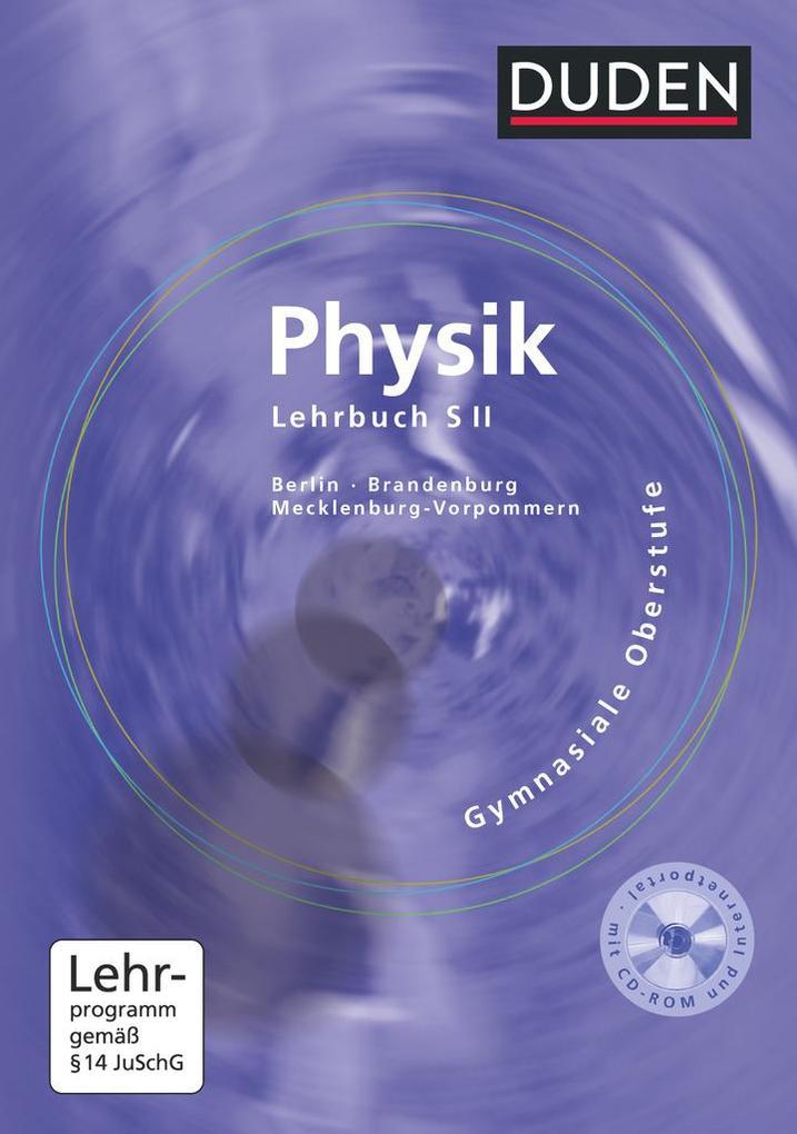 Physik Gymnasiale Oberstufe. Lehrbuch. Berlin, Brandenburg, Mecklenburg-Vorpommern als Buch