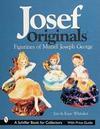 Josef Originals: Figurines of Muriel Joseph George