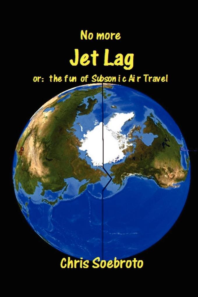 No More Jet Lag als Taschenbuch