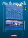 Mathematik real. 10. Schuljahr. Schülerbuch. Realschule Nordrhein-Westfalen. Neubearbeitung 2005