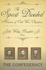 The Spirit Divided: Memoirs of Civil War Chaplains-The Confederacy