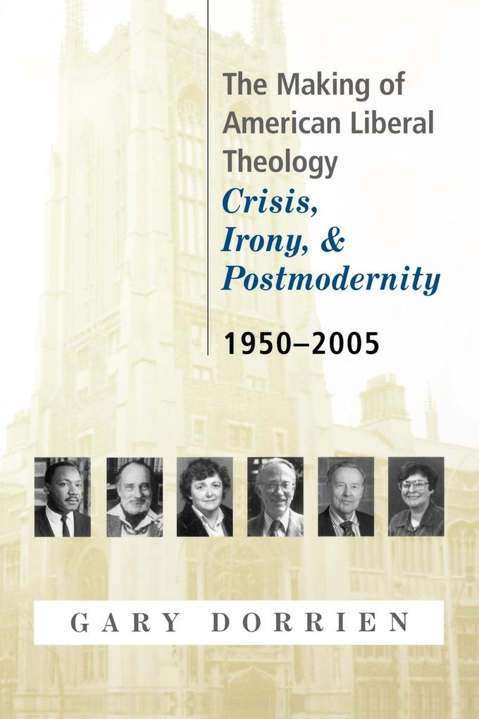 Making of American Liberal Theology als Buch
