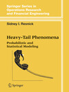 Probabilistic and Statistical Modeling of Heavy Tail Phenomena