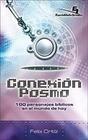Conexin Posmo: 100 Personajes Biblicos en el Mundo de Hoy