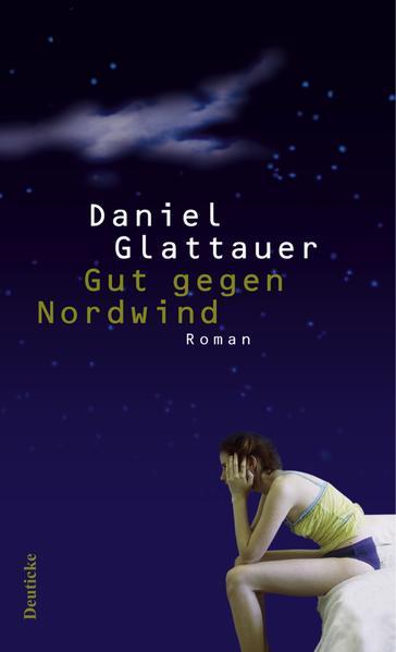 Gut gegen Nordwind als Buch von Daniel Glattauer