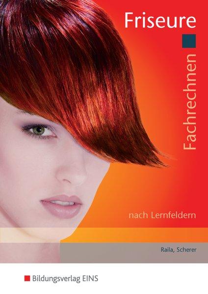 Fachrechnen Friseure als Buch von Ingrid Schere...