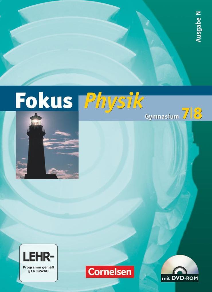 Fokus Physik. 7./8. Schuljahr. Schülerbuch. Gymnasium Nord als Buch (gebunden)