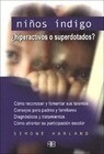 Niños índigo : 'hiperactivos o superdotados?