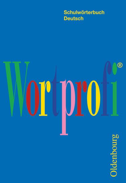 Wortprofi. Schulwörterbuch Deutsch als Buch