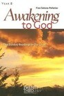 Awakening to God, Year B: The Sunday Readings in Our Lives