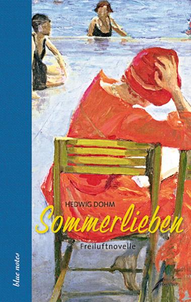 Sommerlieben als Buch von Hedwig Dohm