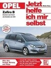 Opel Zafira Benziner und Diesel alle Modelle seit 2005. Jetzt helfe ich mir selbst