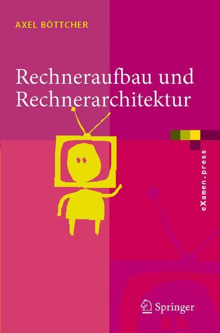 Rechneraufbau und Rechnerarchitektur als Buch
