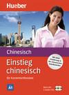 Einstieg chinesisch. Buch + 2 Audio-CDs