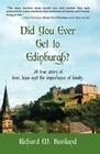 Did You Ever Get to Edinburgh?