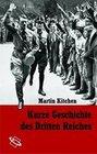 Kurze Geschichte des Dritten Reiches