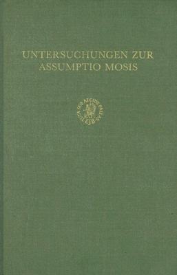 Untersuchungen Zur Assumptio Mosis als Buch