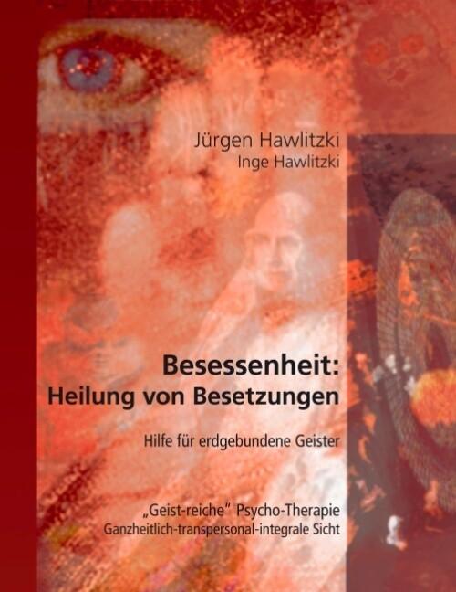 Besessenheit: Heilung von Besetzungen als Buch