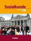 Sozialkunde - Berlin - Neubearbeitung. 7./8. Schuljahr - Schülerbuch