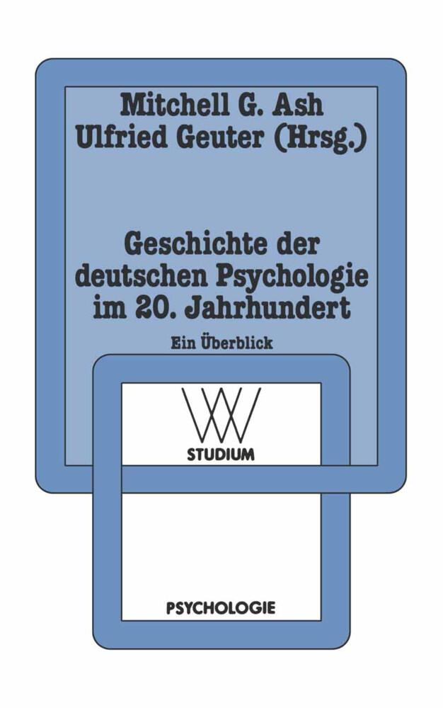 Geschichte der deutschen Psychologie im 20. Jah...