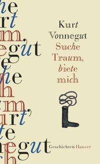 Suche Traum, biete mich als Buch von Kurt Vonnegut