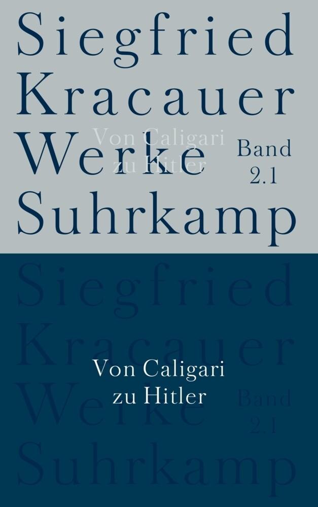 Von Caligari zu Hitler / Studien zu Massenmedien und Propaganda als Buch von Siegfried Kracauer