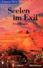 Seelen im Exil