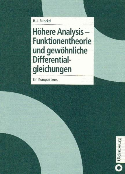 Höhere Analysis. Funktionentheorie und gewöhnliche Differentialgleichungen als Buch
