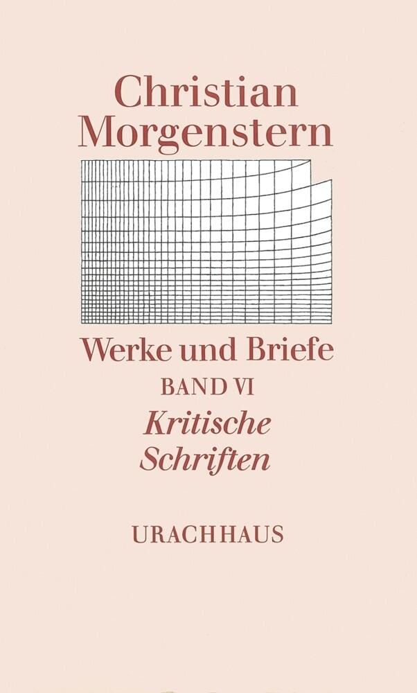 Kritische Schriften als Buch von Christian Morgenstern, Reinhardt Habel