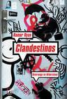 Clandestionos