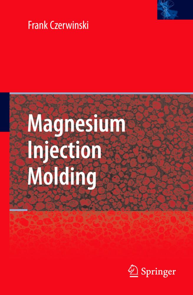 Magnesium Injection Molding als Buch von Frank Czerwinski
