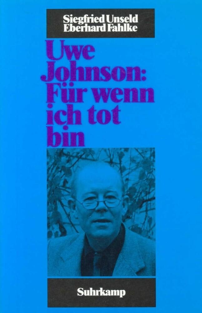 Uwe Johnson: Für wenn ich tot bin als Buch