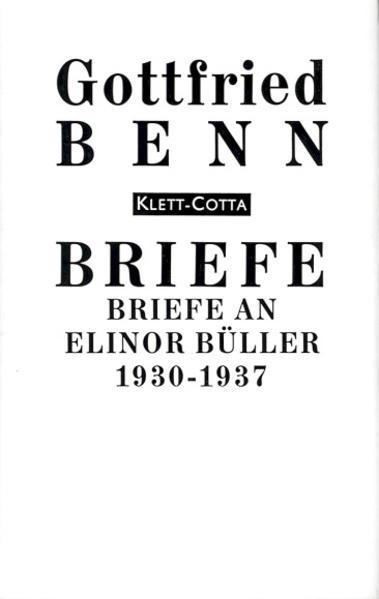 Briefe an Elinor Büller 1930 - 1937 als Buch von Gottfried Benn