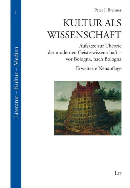 Kultur als Wissenschaft als Buch von Peter J. Brenner