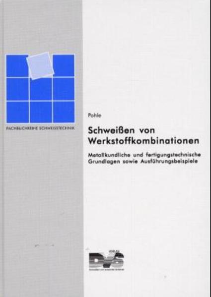 Schweissen von Werkstoffkombinationen als Buch von Conrad Pohle