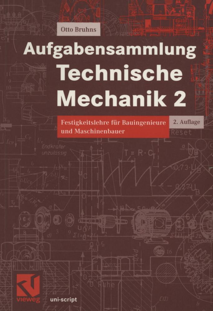 Aufgabensammlung Technische Mechanik 2 als Buch