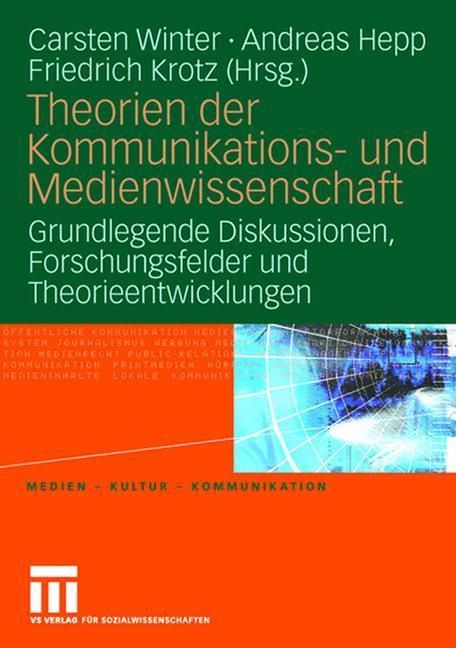 Theorien der Kommunikations- und Medienwissenschaft 01 als Buch von