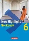 New Highlight. Allgemeine Ausgabe 6: 10. Schuljahr. Workbook