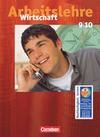Arbeitslehre Wirtschaft - Allgemeine Ausgabe 9./10. Schuljahr. Schülerbuch