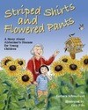 Striped Shirts and Flowered Pants: A Story about Alzheimer's Disease for Young Children