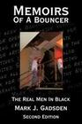 Memoirs of a Bouncer: The Real Men in Black