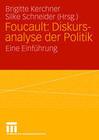 Foucault: Diskursanalyse der Politik