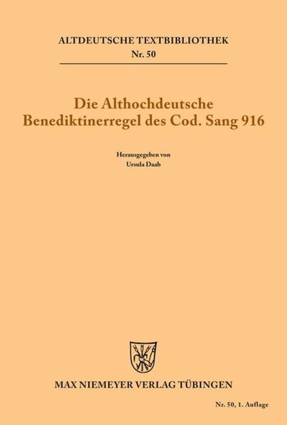 Die althochdeutsche Benediktinerregel des Cod. Sang 916 als Buch
