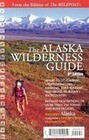 The Alaska Wilderness Guide