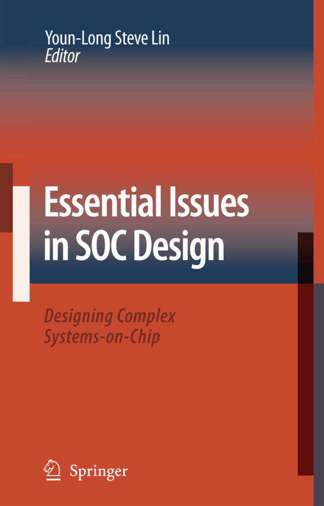 Essential Issues in SOC Design als Buch von